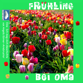 Frühling bei Oma